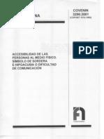 COVENIN 3296-2001 Accesibilidad de las personas al medio físico. Símbolo de sordera e hipoacusia o dificultad de comunicación