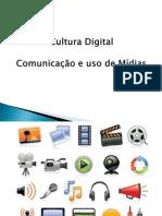Cultura digital e uso de midias na educação