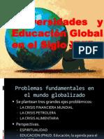 UNIVERSIDADES Y EDUCACION GLOBAL EN EL SIGLO XXI. (1).ppsx
