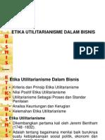Etika Utilitarisme Dalam Bisnis - Bab III