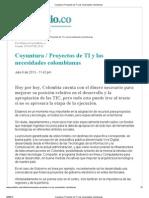 Coyuntura _ Proyectos de TI y Las Necesidades Colombianas