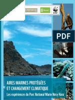 Aires Marines Protégées et Changement Climatique – Les Expériences du Parc national Marin Nosy Hara (MacArthur, NORAD, WWF – 2011)