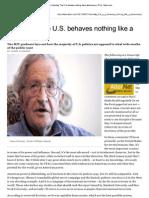 Chomsky, Noam - The US Behaves Nothing Like a Democracy