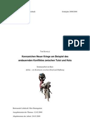 Seminararbeit Kennzeichen Neuer Kriege Am Beispiel Des Andauernden Konfliktes Zwischen Tutsi Und Hutu 15 Punkte