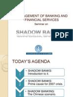 SHADOW BANKING FINAL.pptx