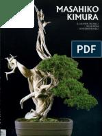 Masahiko Kimura - Il Grande Tecnico Del Bonsai Contemporaneo