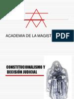 Contitucionalismo y decisión judicial