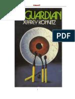 Konvitz Jeffrey - El Guardian