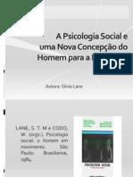 Texto 1 - Silvia Lane, Nova concepção de Homem para a Psicologia (2)