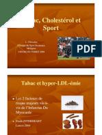 Tabac Cholesterol Sport