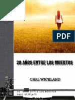 30 an Entre Los Muertos