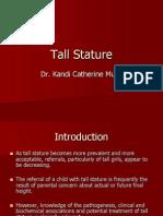 Tall Stature