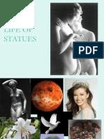 Secret Life of Statues