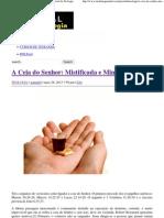 A Ceia do Senhor_ Mistificada e Miniaturizada _ Portal da Teologia.pdf