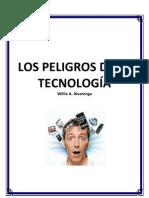 Los Peligros de La Tecnologia Por Willie Alvarenga
