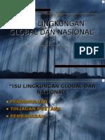 Bahan Presentasi (Isu Lingkungan Global Dan Nasional)