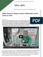 HRW denuncia ataques aéreos deliberados contra civiles en Siria