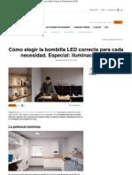 Cómo elegir la bombilla LED correcta para cada necesidad. Especial_ Iluminación LED