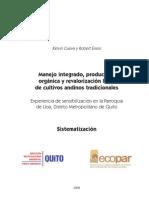 Manejo Integrado, Produccion Organica y Revalorizacion Local de Cultivos Andinos Tradiciomnales