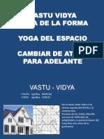 VASTU VIDYA YOGA- Yoga de La Forma y El Espacio