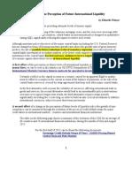 Monitoring the Perception of Future International Liquidity