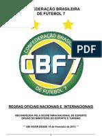 Regras Oficiais CBF7 2013