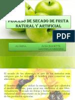 Proceso de Secado de Fruta Natural y Artificial