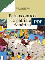 Bolívar_Para nosotros la patria es América