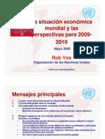 La situación económica mundial y las perspectivas para 2009-2010