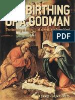 The Birthing of a Godman - Kenneth Humphreys