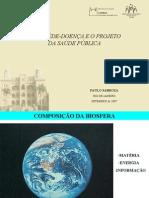O PROCESSO SAÚDE-DOENÇA E O PROJETO DA SAÚDE PÚBLICA