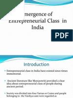 Emergence of Entrepreneurial Enterprise in India.