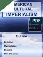 American Cultural Imperialism