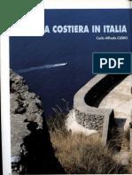 Batterie Costiere Della MILMART. La Difesa Costera in Italia Durante Le Due Guerre Mondiali