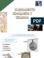 Descubrimientoconquista y Colonia