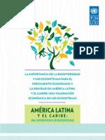 La Importancia de la Biodiversidad y los Ecosistemas para el crecimiento económico y la equidad en América Latina y el Caribe