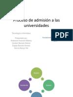 Proceso de admisión a las universidades