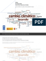 Integración del cambio climático  en los procesos nacionales de desarrollo  y en la programación de países de las Naciones Unidas Guía para ayudar a los equipos de las Naciones Unidas en los países a transversalizar los riesgos  y las oportunidades del cambio climático