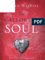 The Calloused Soul