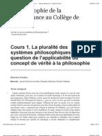 Qu'est-ce qu'un système phi... - Cours1. La pluralité des s... - Jacques Bouveresse - Collège de France