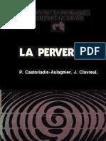 147853694 Castoriadis Aulagnier Perversion