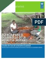 AGENCIA PARA EL DESARROLLO DE LA  MOSKITIA (MOPAWI) (Honduras) Estudios de Caso de la Iniciativa Ecuatorial