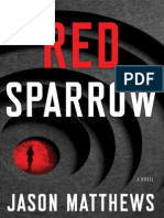 """Excerpt from """"Red Sparrow"""" by Jason Matthews. Copyright 2013 by Jason Matthews. Reprinted here by permission of Scribner. All rights reserved."""