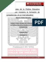 Retos actuales de la Política Educativa Mexicana que incorpora la formación de competencias  en un nivel educativo