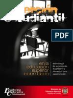 Deserción en la Educación Superior en Colombia by Ministerio de Educación Nacional