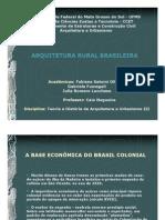 Arquitetura Rural Brasileira Fabiana Gabriela e Julia
