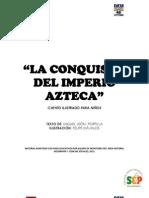 LA CONQUISTA AZTECA, CUENTO ADAPTADO PARA NIÑOS