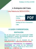 Introduccion a El Orden Anarquico Del Caos.