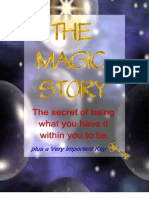 The Magic Story, How to be all you have it within you to be
