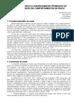 O MODELO BIOMÉDICO E A ABORDAGEM DE PROMO DA SAÚDE NA PREV DE COMPORT DE RISCO